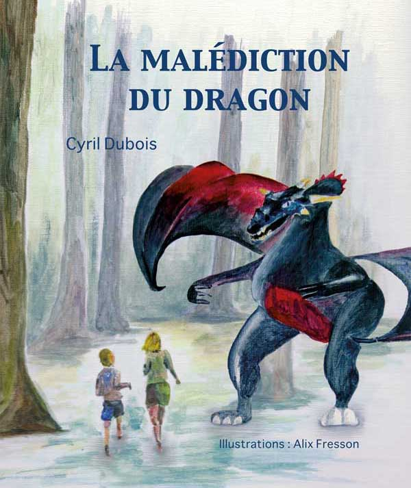 La malédiction du dragon - Cyril Dubois & Alix Fresson - Cover